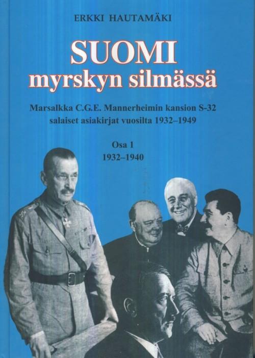 Suomi myrskyn silmässä 1-osa