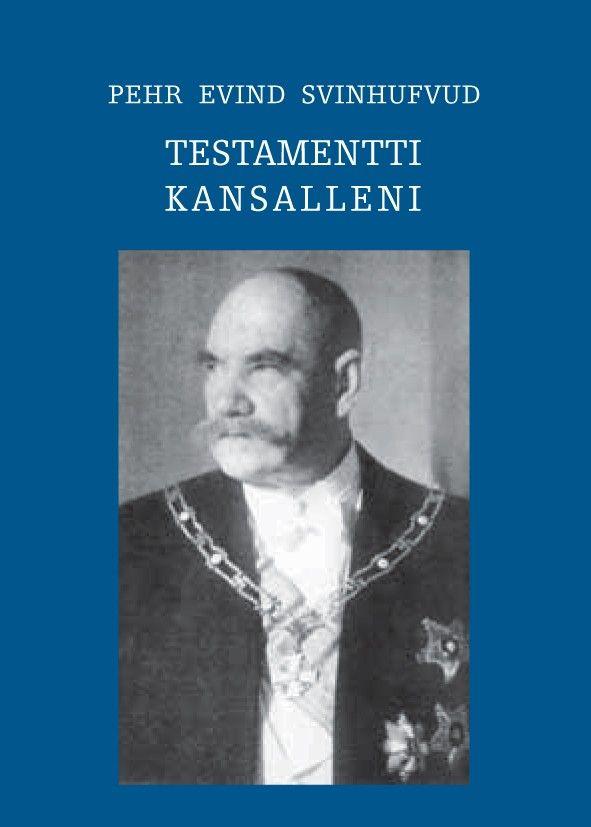 Pehr Evind Svinhufvudin syntymästä 150 vuotta