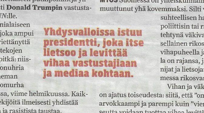 Vain yksi kysymys: USA:n kaltainen vihan Suomiko?